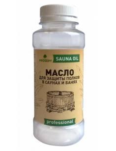 Prosept Sauna Oil / Просепт Сауна ойл- масло для защиты полков в саунах и банях